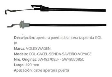 Imagen de CABLE APERTURA DE PUERTA DELANTERA IZQ. VW GOL GEN 4 487M